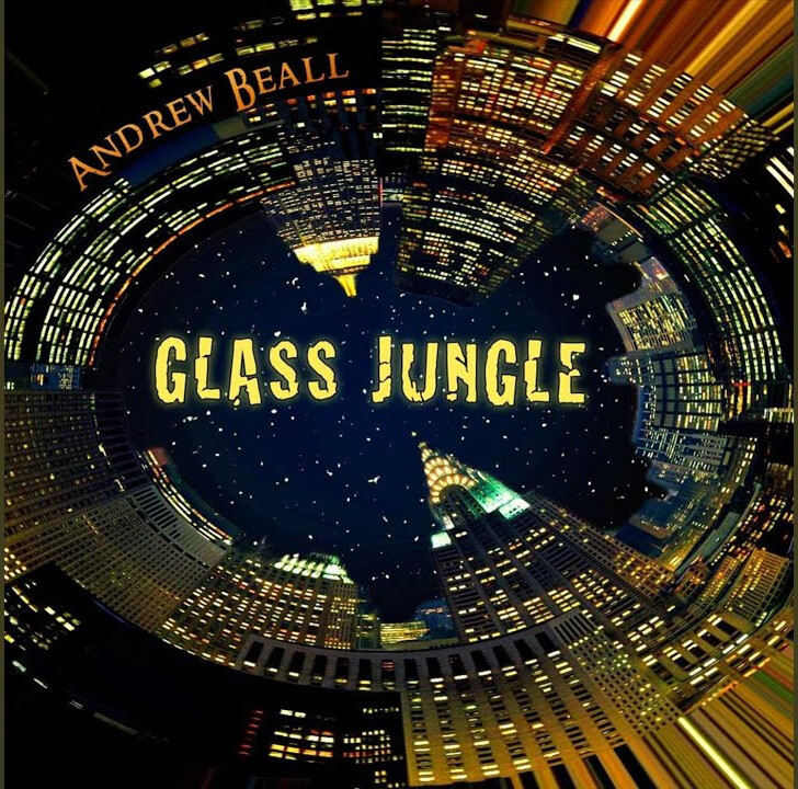 Andrew Beall: Glass Jungle