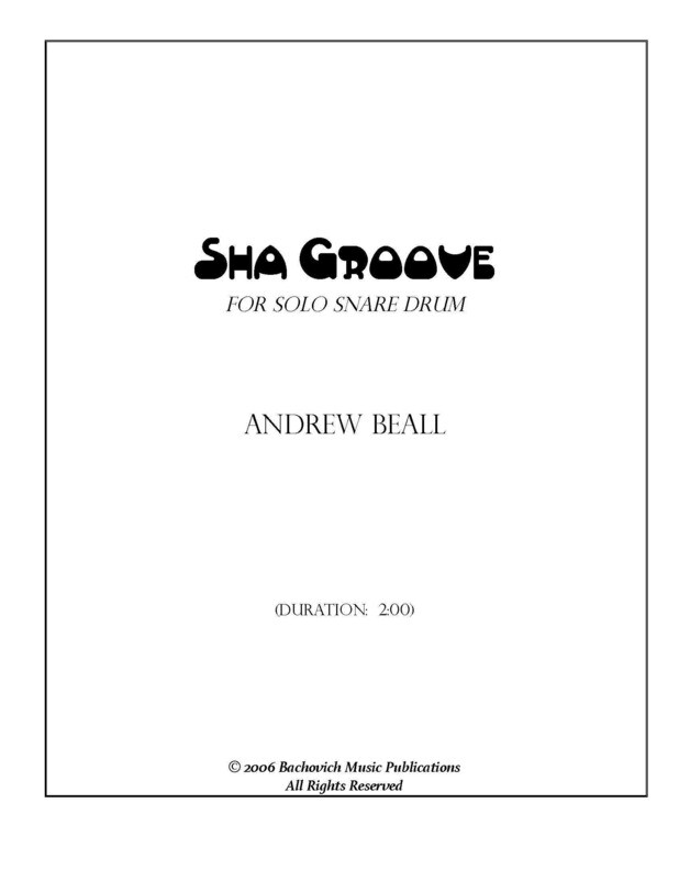 Andrew Beall: Sha Groove for solo snare drum