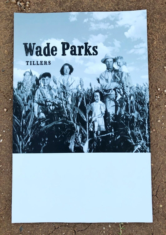 Signed Poster | Wade Parks | Tillers