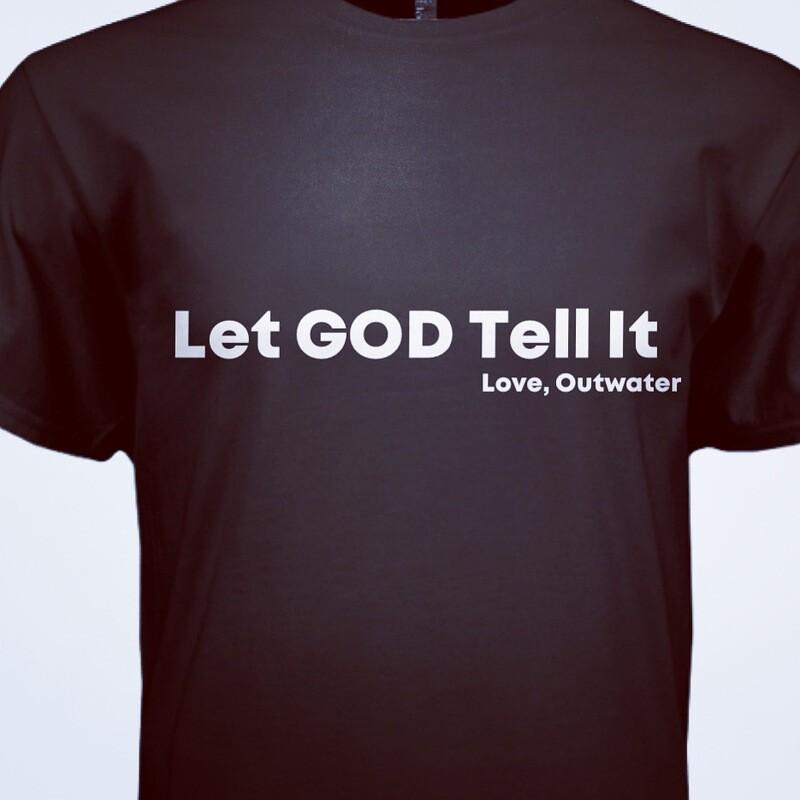 Let GOD Tell It