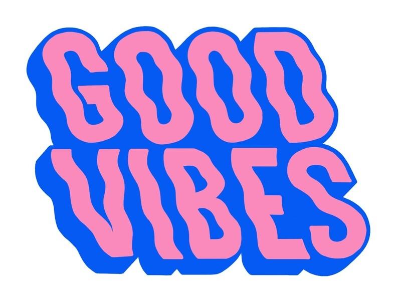 Good Vibes pt. 3