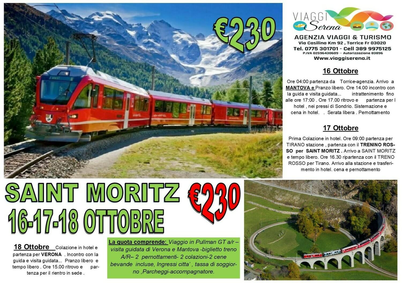Saint Moritz , Mantova & Verona 16-17-18 Ottobre