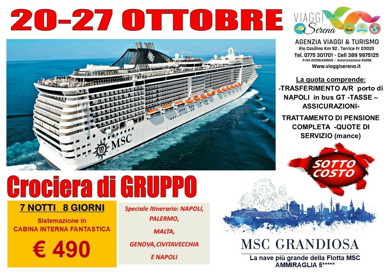 MSC GRANDIOSA dal  20-27 Ottobre
