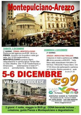 Pienza , Montepulciano & Arezzo 5-6 Dicembre