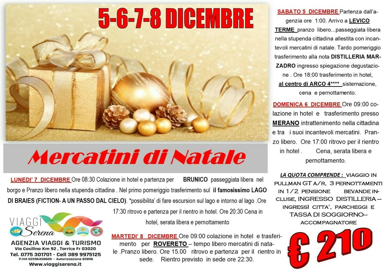 Mercatini di Natale: LEVICO Terme, Merano, Brunico & Rovereto 5-6-7-8 Dicembre