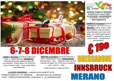 Mercatini di Natale: Bressanone, Innsbruck & Merano 6-7-8 Dicembre