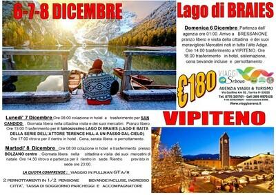 Mercatini di Natale: LAGO DI BRAIES , Vipiteno & Bolzano 6-7-8 Dicembre