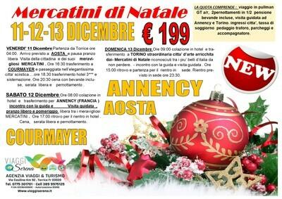 Mercatini di Natale: Aosta , Annency & Torino