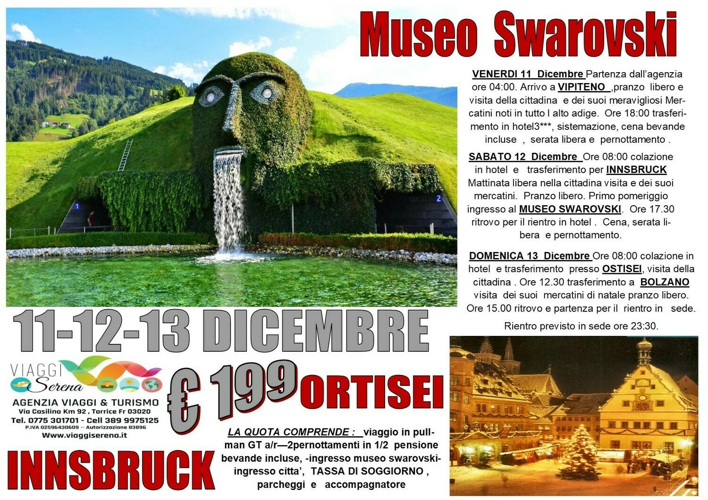 Mercatini di Natale: Museo Swarovsky, Innsbruck . Ortisei & Bolzano 11-12-13 Dicembre