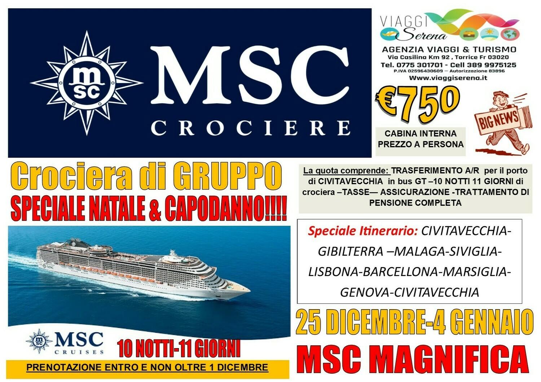 Speciale Natale & Capodanno : CROCIERA MSC MAGNIFICA 25 Dicembre -4 Gennaio