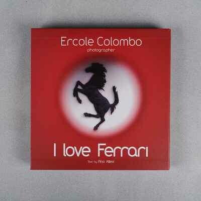 I Love Ferrari - Ercole Colombo