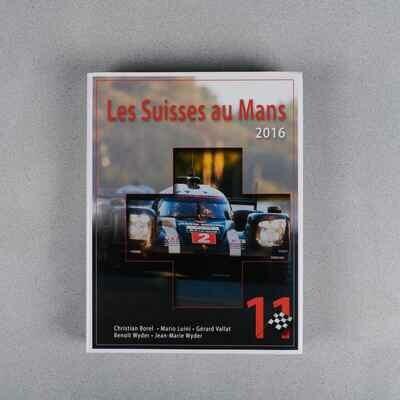 Les Suisse au Mans - 2016