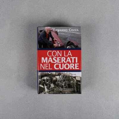 Con la Maserati nel cuore - Ermanno Cozza