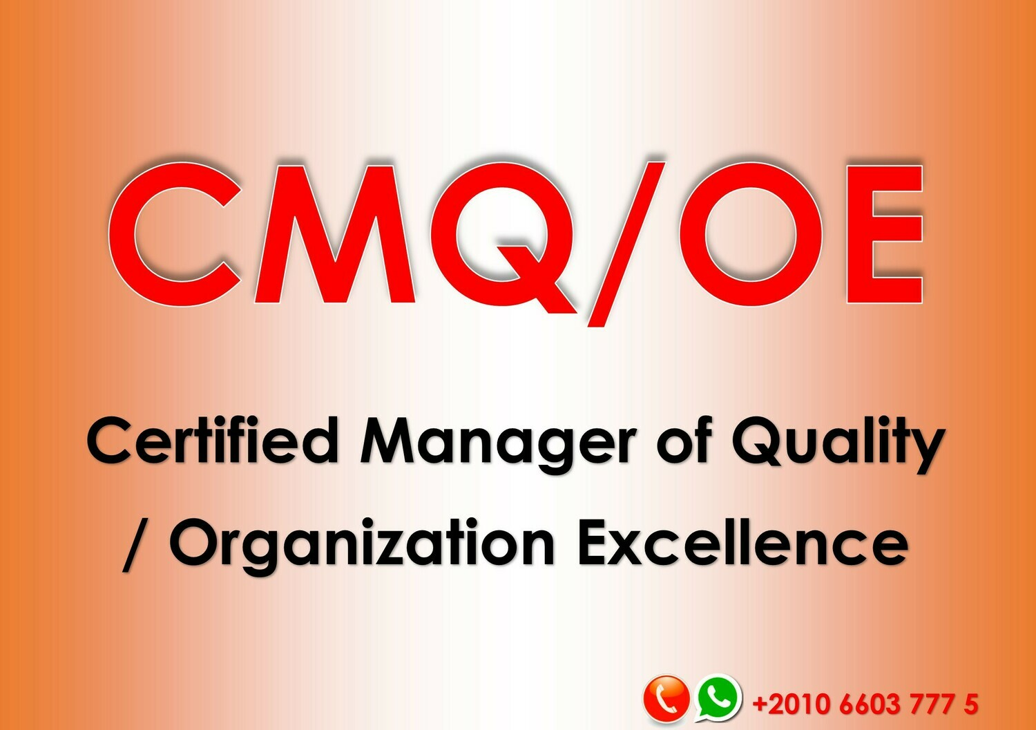 Preparation Course for the Certified Manager of Quality/Organizational Excellence (CMQ/OE) - Classroom Training Course