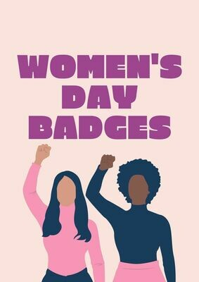 Women's Day Button Badges (Ready-Made) PACK of 50