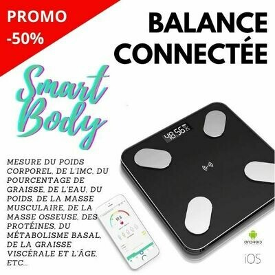 Smart Balance Connectée Intelligente -Pèse Personne Smart Body