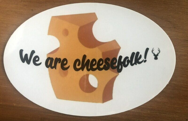 We are Cheesefolk! Franklyn Froideveaux Memorial Sticker