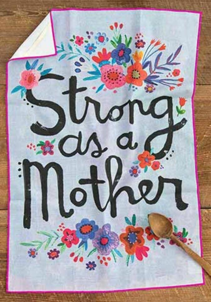 Strong as a Mother Cotton Dish Towel