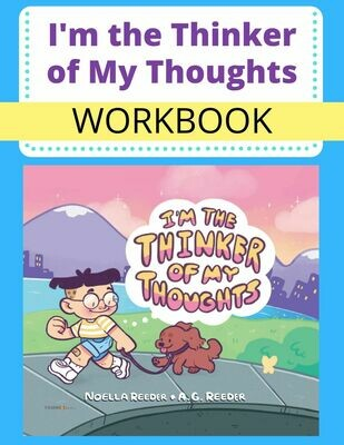 I'm the Thinker of My Thoughts WORKBOOK