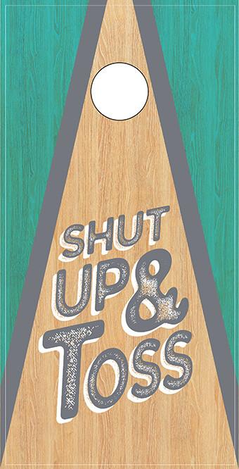 Shut Up & Toss - Green Outside
