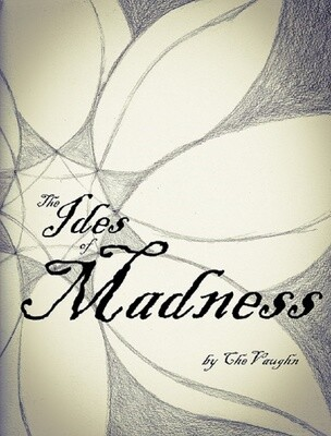 The Ides of Madness