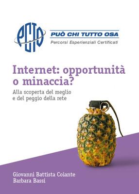 Internet: opportunità o minaccia?