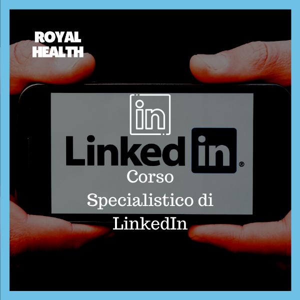 Royal Health Corso Specialistico di LinkedIn