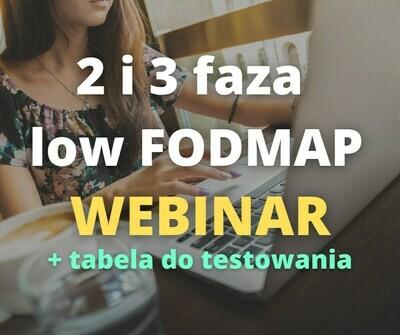 Dieta przy IBS i SIBO- low FODMAP 2 i 3 faza - NAGRANIE z webinaru