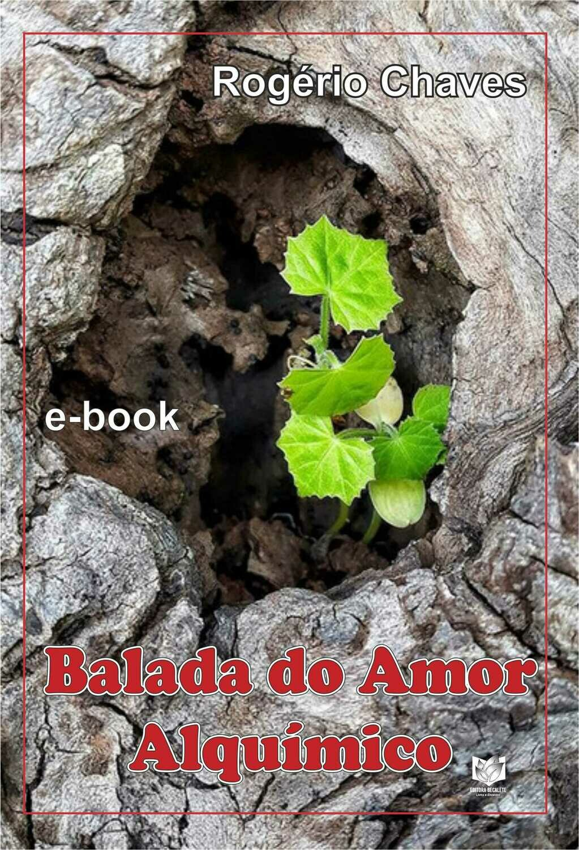 Balada do Amor Alquímico