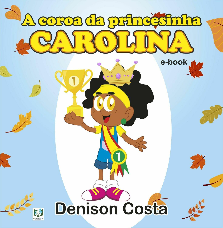 A Coroa da Princesinha Carolina