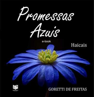 Promessas azuis - Haicais