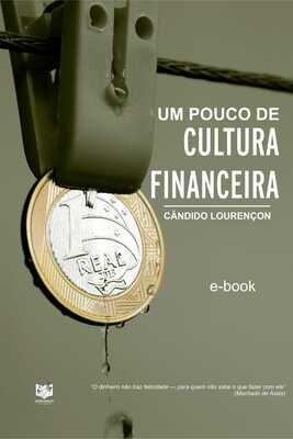 Um pouco de cultura financeira