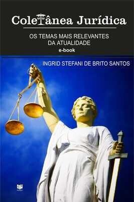Coletânea jurídica - Os temas mais relevantes da atualidade