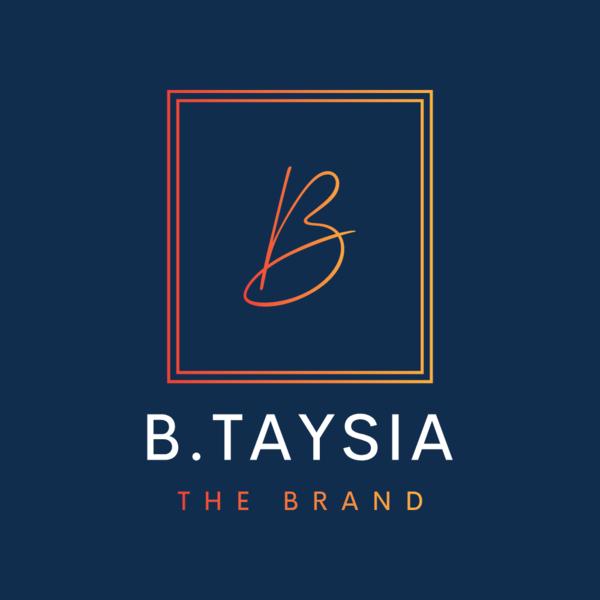 B.Taysia: The Brand