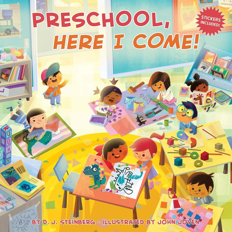 Preschool, Here I Come! Paperback – Picture Book