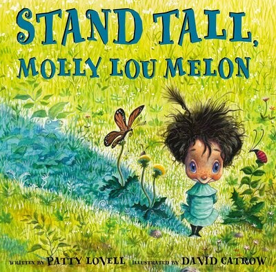 Stand Tall, Molly Lou Melon Hardcover – Picture Book, 27