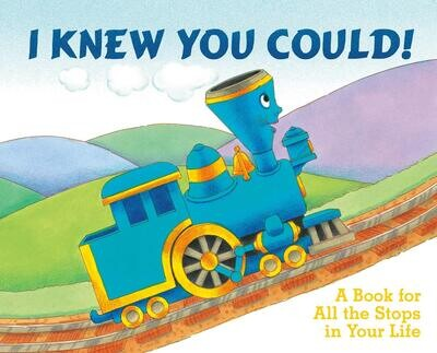 I Knew You Could! Picture Book