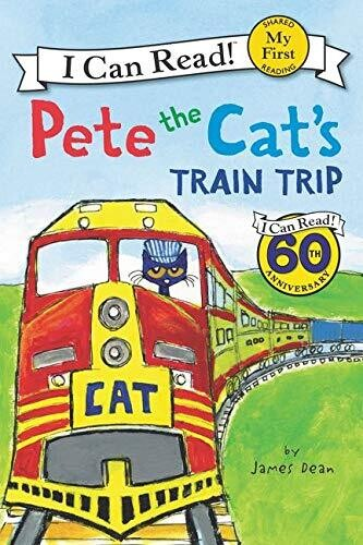 Pete The Cat's Train Trip (I Can Read)