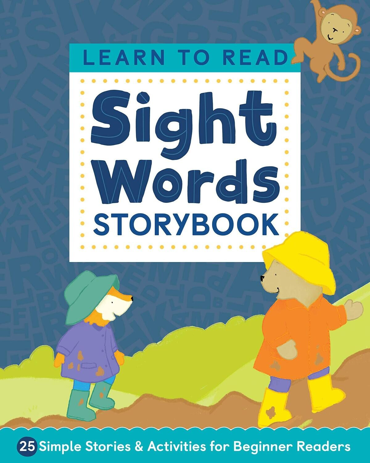 Learn to Read: Sight Words Storybook: 25 Simple Stories & Activities