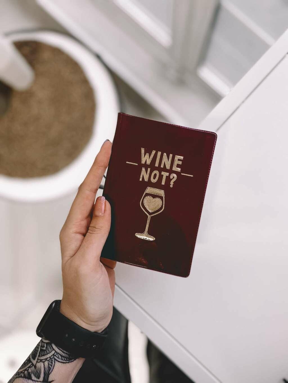 """Обложка на паспорт ПВХ с тиснением """"Wine not?""""   4331497"""
