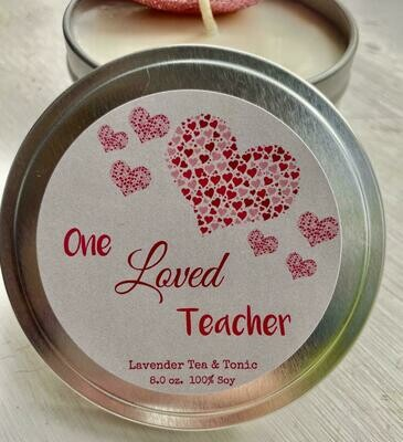 One Loved Teacher   Lavender Tea Tonic   Crazed Mom Candle Co.