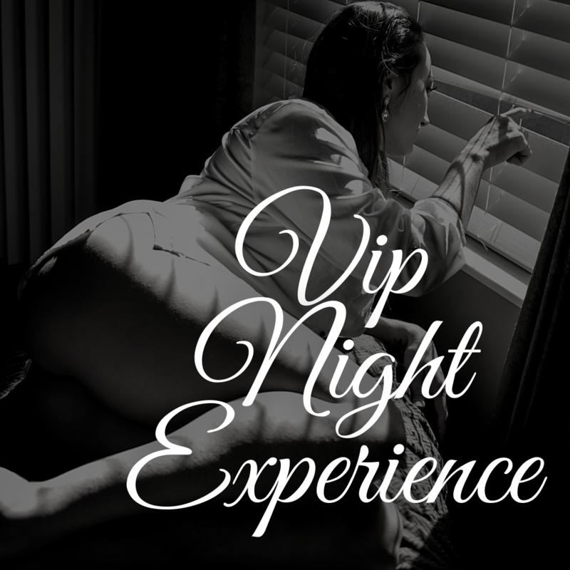 VIP Night Experience