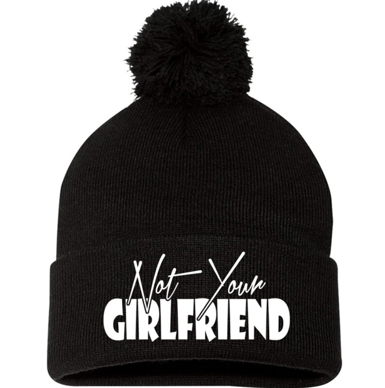 not your girlfriend beanie