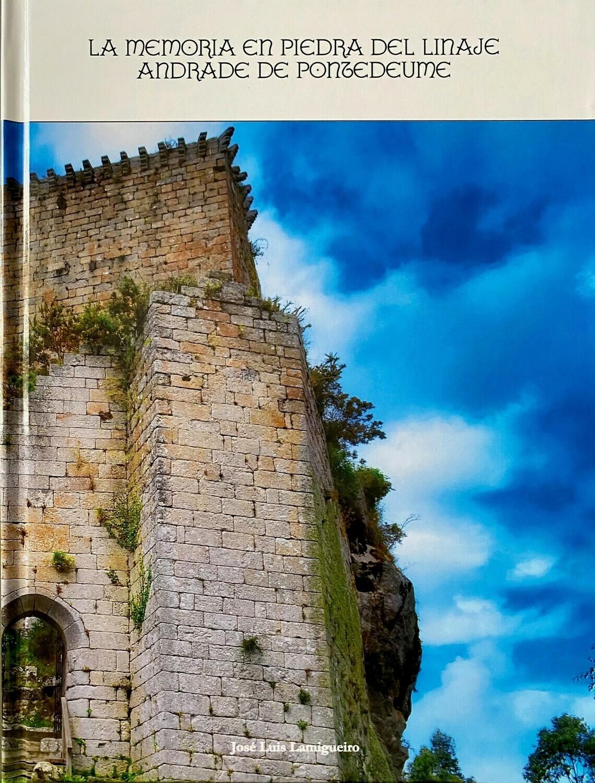 La memoria en piedra del linaje Andrade de Pontedeume, de José Luis Lamigueiro