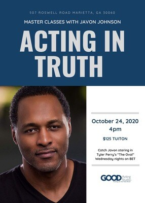 Acting in Truth: Master Classes with Javon Johnson
