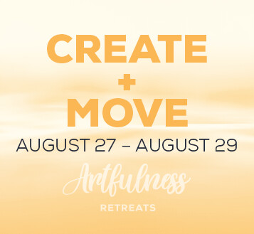 CREATE+MOVE Retreat - August 27-August 29, 2021