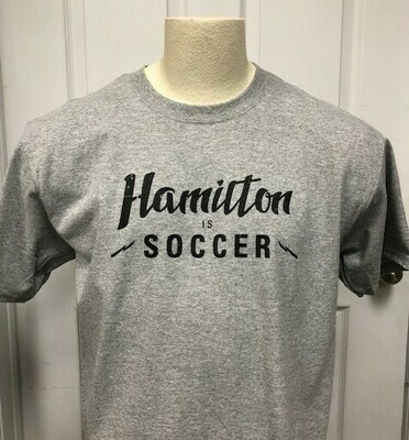 Short Sleeved T - Hamilton is Soccer