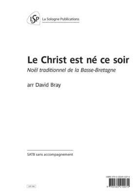 TRADITIONNEL Le Christ est né ce soir / arr Bray pour SATB