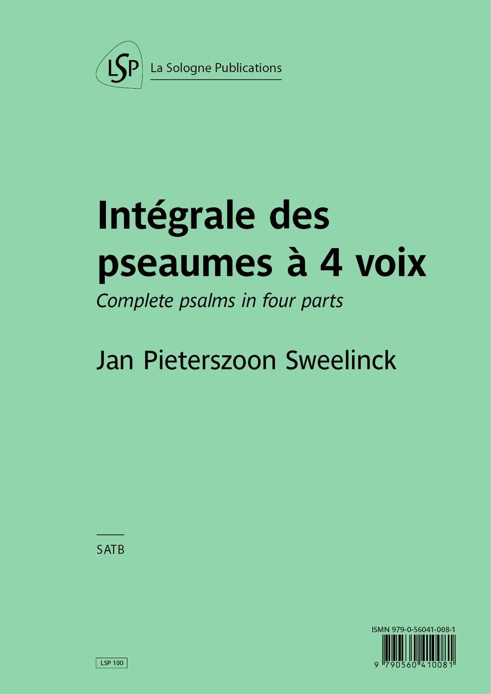 SWEELINCK Intégrale des pseaumes à 4 voix / Complete psalms in four parts