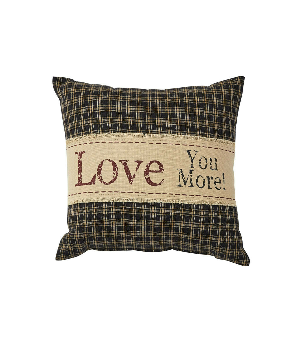 "Love You More Printed 10"" Pillow"